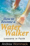 How to Become a Water Walker