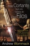 Mas Cortante Que una Espada de Dos Filos: Sharper Than A Two Edged Sword (Spanish)