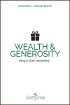 Success Basics on Wealth and Generosity: Live in God's Economy
