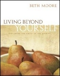 Living Beyond Yourself - Exploring the Fruit of the Spirit