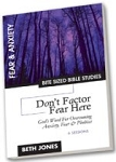 Don't Factor Fear Here
