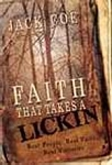 Faith That Takes A Lickin