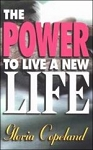The Power To Live A New Life