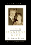 Finis Dake - His Life and Ministry