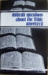 Difficult Questions About the Bible Answered