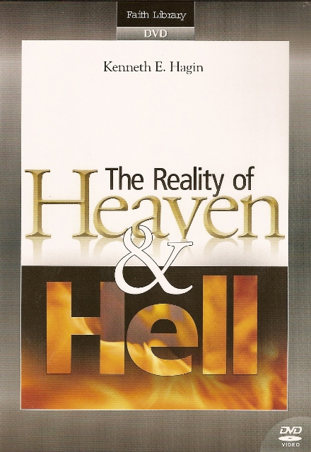 Reality Of Heaven Hell Dvd By Kenneth E Hagin