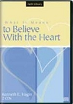 What It Means to Believe with the Heart CD Series