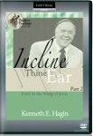 Incline Thine Ear Part 2: Faith in the Name of Jesus DVD