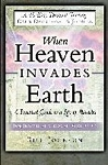 When Heaven Invades Earth A 40 Day Devotional & Journal