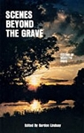 Scenes Beyond the Grave EBook