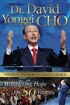 Dr Cho's Ministering Hope for 50 Years