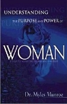 Understanding The Purpose & Power Of Woman