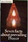 Seven Facts About Prevailing Prayer