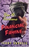 How To Overcome Financial Famine