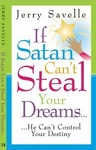 If Satan Can't Steal Your Dreams