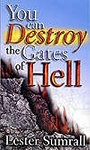 You Can Destroy The Gates Of Hell