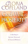 Gods Will Is Prosperity