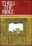 Thru the Bible Volume 1 Genesis-Deuteronomy