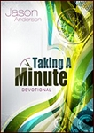 Taking a Minute: Devotional