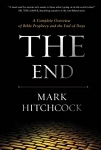 The End: Complete Overview of Bible Prophecy