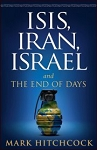 ISIS, Iran, Israel, And The End Of Days