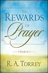 The Rewards of Prayer
