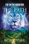 The Path (Fire On The Mountain Series V1)