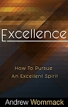 Excellence: How to Pursue an Excellent Spirit