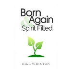 Born Again And Spirit-Filled