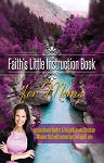 Faith's Little Istruction Book for Moms