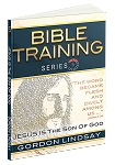 Jesus is the Son of God: Bible Training Series, Vol. 5