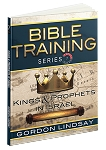 Kings & Prophets in Israel: Bible Training Series: Vol. 7
