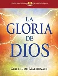 La Gloria de Dios (The Glory of God Spirit-Led Bible Study)