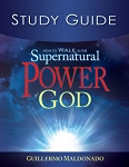 How To Walk In The Supernatural Power Of God Study Guide