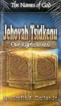 Names Of God/Jehovah Tsidkenu-Our Righteousness