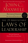 The 21 Irrefutable Laws Of Leadership (Revised)