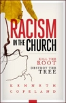 Racism in the Church: Kill the Root Destroy the Tree