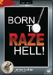 Born to Raze Hell DVD