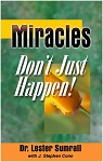 Miracles Dont Just Happen