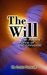 The Will: The Potent Force Of The Universe
