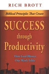 Biblical Principles That Create Success Through Productivity