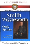 Smith Wigglesworth The
