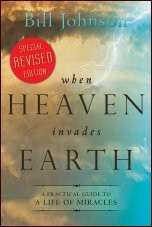 When Heaven Invades Earth Revised Edition