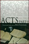 Acts Study Notes Part 1: Personal Study Notes of Bob Yandian
