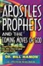 Apostles, Prophets & the Coming Moves of God