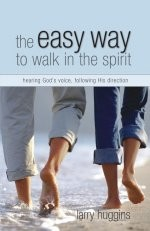The Easy Way to Walk in the Spirit