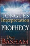 Tongue, Interpretation & Prophecy