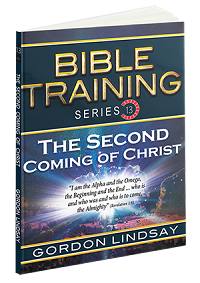 Second Coming of Christ: Bible Training Series, Vol. 13