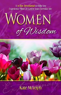 Women of Wisdom: A 31 Day Devotional