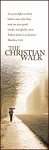 The Christian Walk - Bookmark (25-PKG)